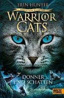 Warriors Cats 6 02   Vision von Schatten  Donner und Schatten PDF