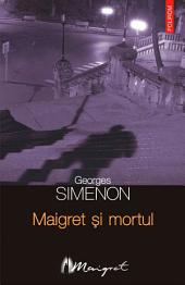 Maigret și mortul
