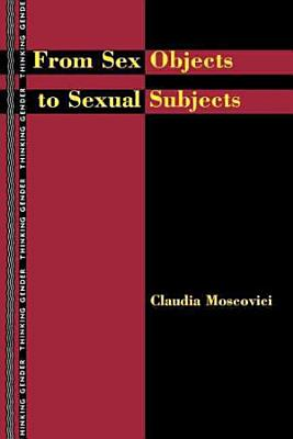 From Sex Objects to Sexual Subjects