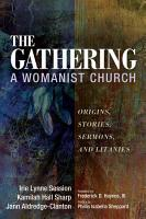 The Gathering  A Womanist Church PDF