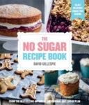 The No Sugar Recipe Book Book PDF