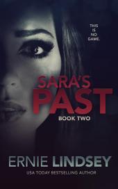 Sara's Past: Book Two: The Sara Winthrop Thriller Series