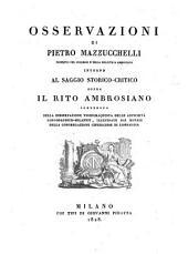 Osservazioni ; Intorno al saggio storico-critico sopra il rito Ambrosiano, contenuto nella dissertazione vigesimaquinta delle antichita Longobardico-Milanesi