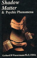 Shadow Matter and Psychic Phenomena
