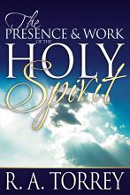 The Presence and Work of the Holy Spirit PDF