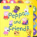 Peppa Pig: Peppa and Friends