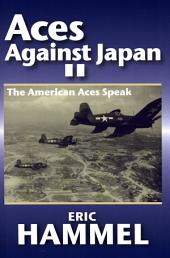 Aces Against Japan II: The American Aces Speak
