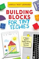 Building Blocks for Tiny Techies