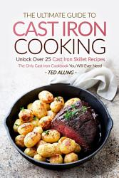 The Ultimate Guide To Cast Iron Cooking Book PDF