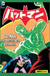 Batman: The Jiro Kuwata Batmanga (2014-) #32