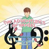 The Adventures of Haniel: Haniel Meets the Grand Staff and Friends