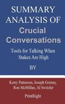 Summary Analysis Of Crucial Conversations