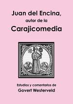 Juan del Encina, autor de la Carajicomedia