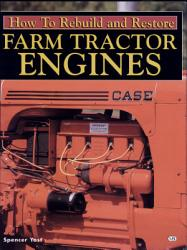 How To Rebuild And Restore Farm Tractor Engines Book PDF