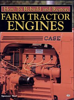 How to Rebuild and Restore Farm Tractor Engines Book