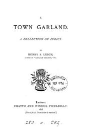 A Town Garland: A Collection of Lyrics