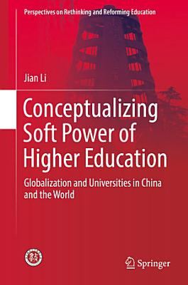 Conceptualizing Soft Power of Higher Education PDF
