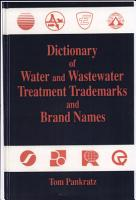 Dictionary of Water and Wastewater Treatment Tradenames and Brand Names PDF