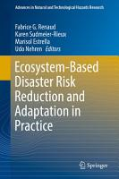 Ecosystem Based Disaster Risk Reduction and Adaptation in Practice PDF