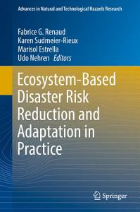 Ecosystem Based Disaster Risk Reduction and Adaptation in Practice