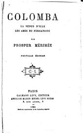 Colomba: La vénus d'ille. Les ames du purgatoire