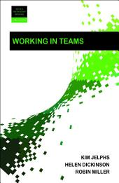 Working in teams 2e: Edition 2
