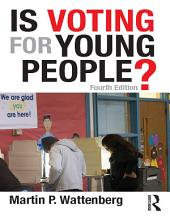 Is Voting for Young People?: Edition 4