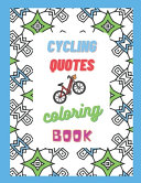 Cycling Quotes - Coloring Book