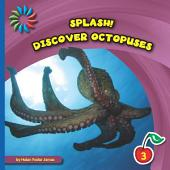 Discover Octopuses