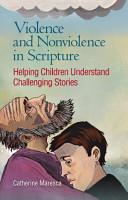 Violence and Nonviolence in Scripture PDF