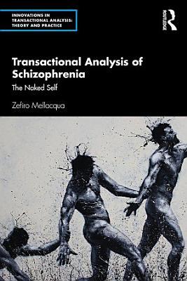 Transactional Analysis of Schizophrenia PDF