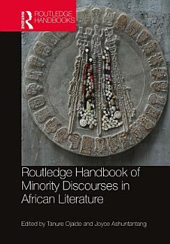 Routledge Handbook of Minority Discourses in African Literature PDF