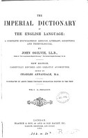 The Imperial dictionary  on the basis of Webster s English dictionary PDF