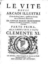 Le Vite Degli Arcadi Illustri: Volume 1
