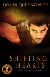 Shifting Hearts (Wiccan Haus #1): Wiccan Haus