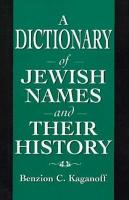 A Dictionary of Jewish Names and Their History PDF
