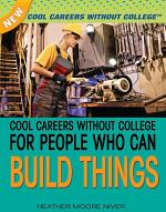 Cool Careers Without College for People Who Can Build Things