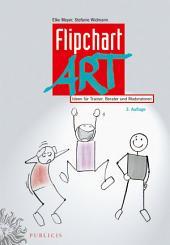 FlipchartArt: Ideen für Trainer, Berater und Moderatoren, Ausgabe 3