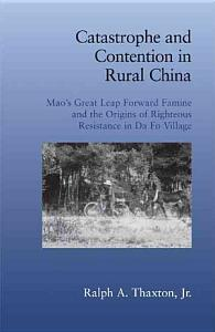 Catastrophe and Contention in Rural China PDF