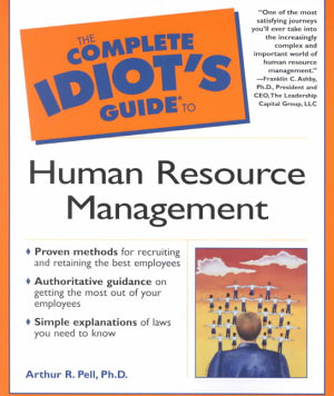 The Complete Idiot s Guide to Human Resource Management