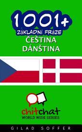 1001+ Základní Fráze Čeština - Dánština