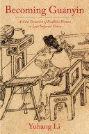 Becoming Guanyin