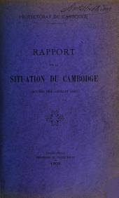 Rapport sur la situation du Cambodge: octobre 1902 - juillet 1903