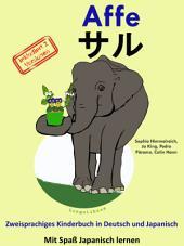 Affe - サル: Zweisprachiges Kinderbuch in Deutsch und Japanisch (mit Kanji)