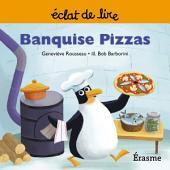 Banquise Pizzas: une histoire pour lecteurs débutants (5-8 ans)