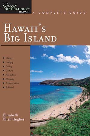 Explorer s Guide Hawaii s Big Island  A Great Destination PDF