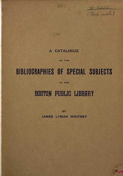 Download A Catalogue of the Bibliographies of Special Subjects in the Library Book
