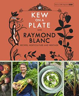 Kew on a Plate with Raymond Blanc Book