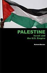 Palestine Israel And The U S Empire Book PDF