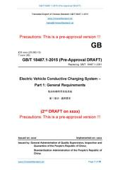 GB/T 18487.1-2015 (Pre-approval version): Translated English of Chinese Standard. You may also buy from www.ChineseStandard.net GB/T18487.1-2015.: (Pre-approval version) Electric vehicle conductive charging system - Part 1: General requirements (GBT 18487.1-2015; GBT18487.1-2015).